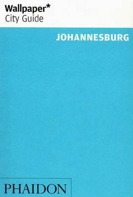 Wallpaper* City Guide Johannesburg