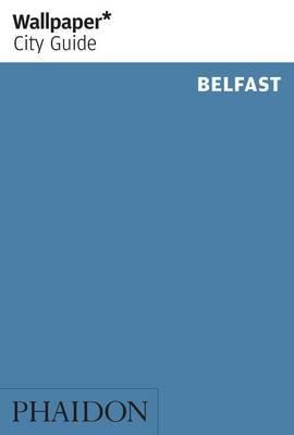 Wallpaper* City Guide Belfast