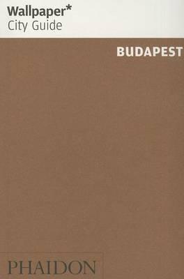 Wallpaper* City Guide Budapest: 2014