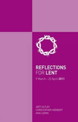 Reflections for Lent 2011