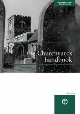 The Churchyards Handbook