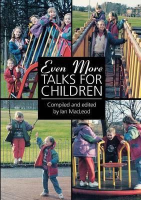 Even More Talks for Children