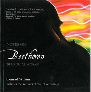 Notes on Beethoven: 20 Crucial Works