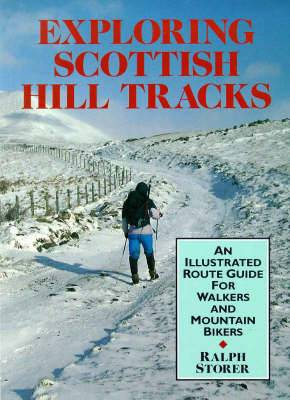 Exploring Scottish Hill Tracks: For Walkers and Mountain Bikers