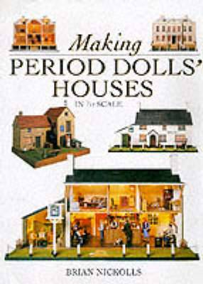 Period Doll's Houses in 1/12th Scale