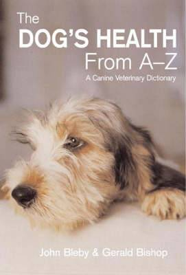 The Dog's Health from A-Z: A Canine Veterinary Dictionary