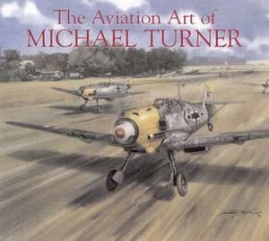 The Aviation Art of Michael Turner