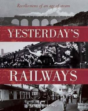 Yesterday's Railways