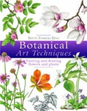 Botanical Art Techniques: 19 Step-by-step Projects in Watercolour and Other Media