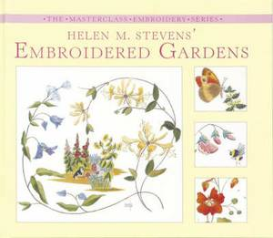Helen M. Stevens' Embroidered Gardens