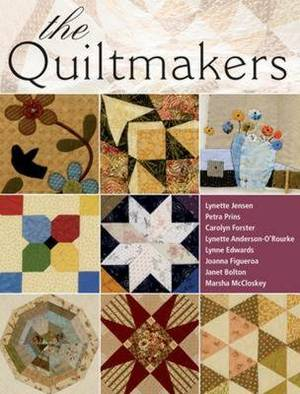 The Quiltmakers: 10 Workshops from the Very Best