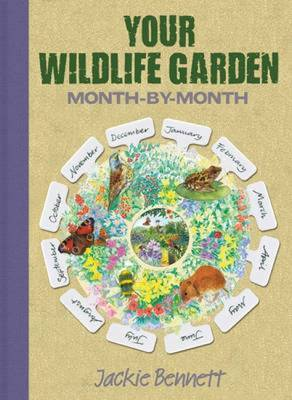 Your Wildlife Garden: Month-by-Month