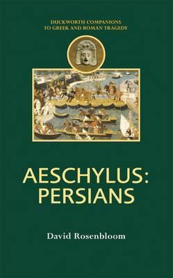 Aeschylus: Persians