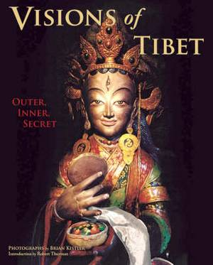 Visions of Tibet: Outer, Inner, Secret