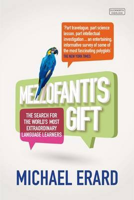 Mezzofanti's Gift: The Search for the World's Most Extraordinary Language Learners