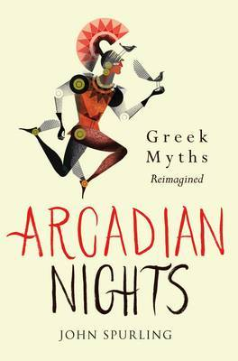 Arcadian Nights: Stories from Greek Myths
