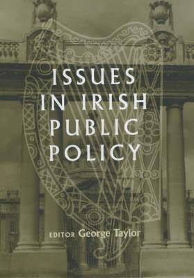 Issues in Irish Public Policy