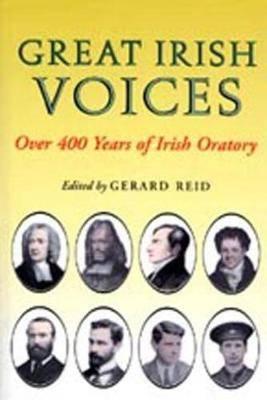 Great Irish Voices: Over 400 Years of Irish Oratory