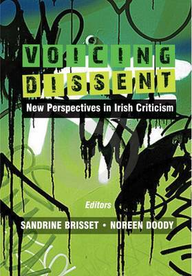 Voicing Dissent: New Perspectives in Irish Criticism