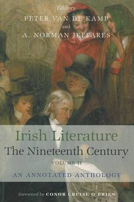 Irish Literature in the Nineteenth Century: An Annotated Anthology: v. 2
