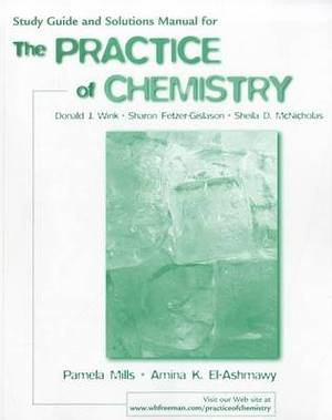 The Practice of Chemistry Study Guide & Solutions Manual