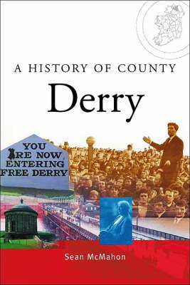 A History of County Derry