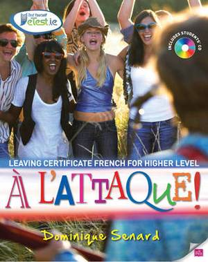 A L'Attaque!: Leaving Certificate French for Higher Level