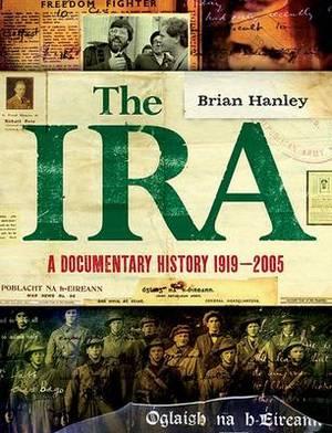 The IRA - A Documentary History