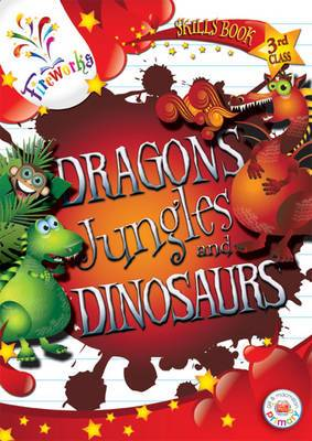 Dragons, Jungles and Dinosaurs 3rd Class Skills Book
