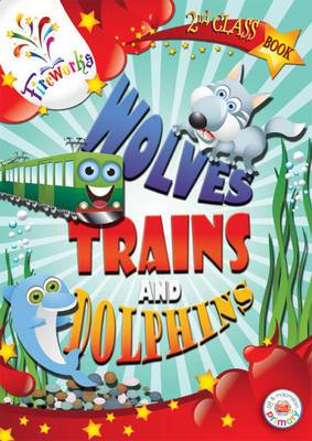 Wolves, Trains and Dolphins 2nd Class