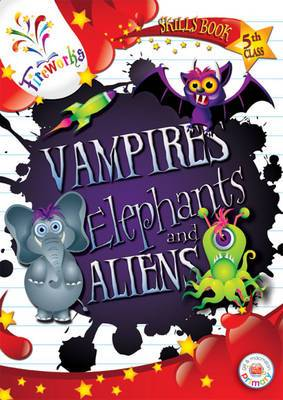 Vampires, Elephants and Aliens 5th Class Skills Book