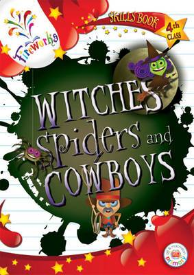 Witches, Spiders and Cowboys 4th Class Skills Book