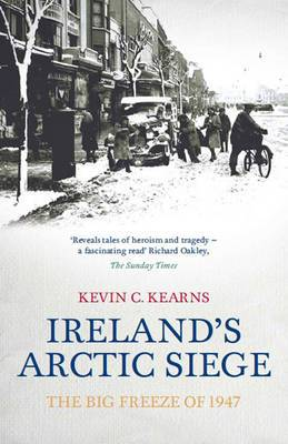 Ireland's Arctic Siege: The Big Freeze of 1947