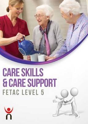 Care Skills & Care Support: FETAC Level 5