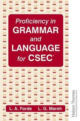 Proficiency in Grammar and Language for CSEC