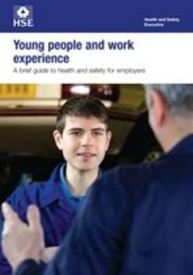 Young people and work experience: a brief guide to health and safety for employers (pack of 5)