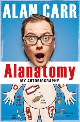Alanatomy: The Inside Story