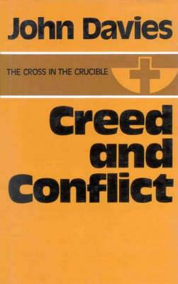 Creed and Conflict