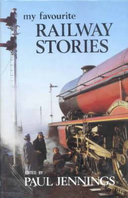 My Favourite Railway Stories