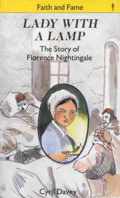 Lady with the Lamp: Story of Florence Nightingale