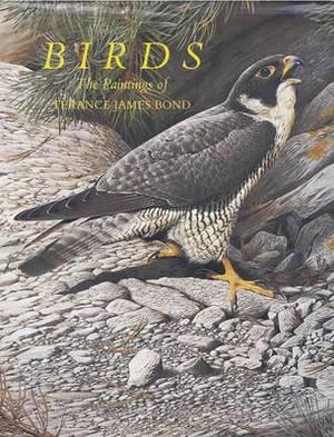 Birds: The Paintings of Terance James Bond