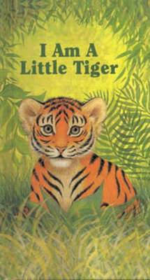I am a Little Tiger