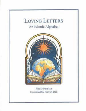 Loving Letters: International Islamic Alphabet