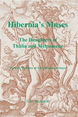 Hibernia's Muses: The Daughters of Thalia and Melpomene
