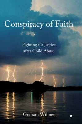Conspiracy of Faith: Fighting for Justice After Child Abuse