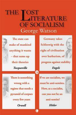 The Lost Literature of Socialism: 2nd Edition