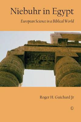 Niebuhr in Egypt: European Science in a Biblical World