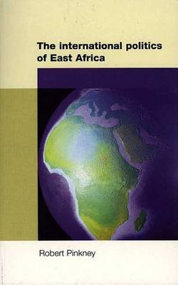 The International Politics of East Africa
