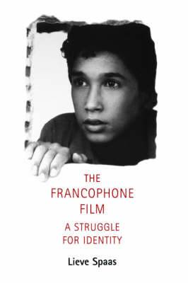 Francophone Film: A Struggle for Identity
