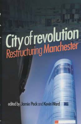 City of Revolution: Restructuring Manchester